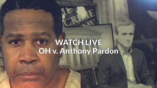 Watch Live:  Day 2 - Anthony Pardon Penalty Phase in Rachael Anderson Murder