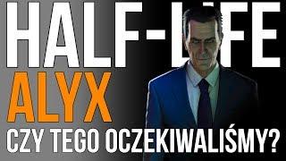 Co wiemy o HALF-LIFE: ALYX? |  Czy na taką grę czekaliśmy 15 lat?