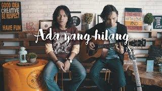 [3.66 MB] Ipang Lazuardi - Ada yang hilang (acoustic cover) by Kenedy & Dodo Sumantri