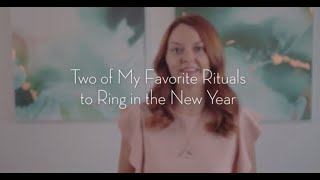 Rituals for a New Year and New Beginnings