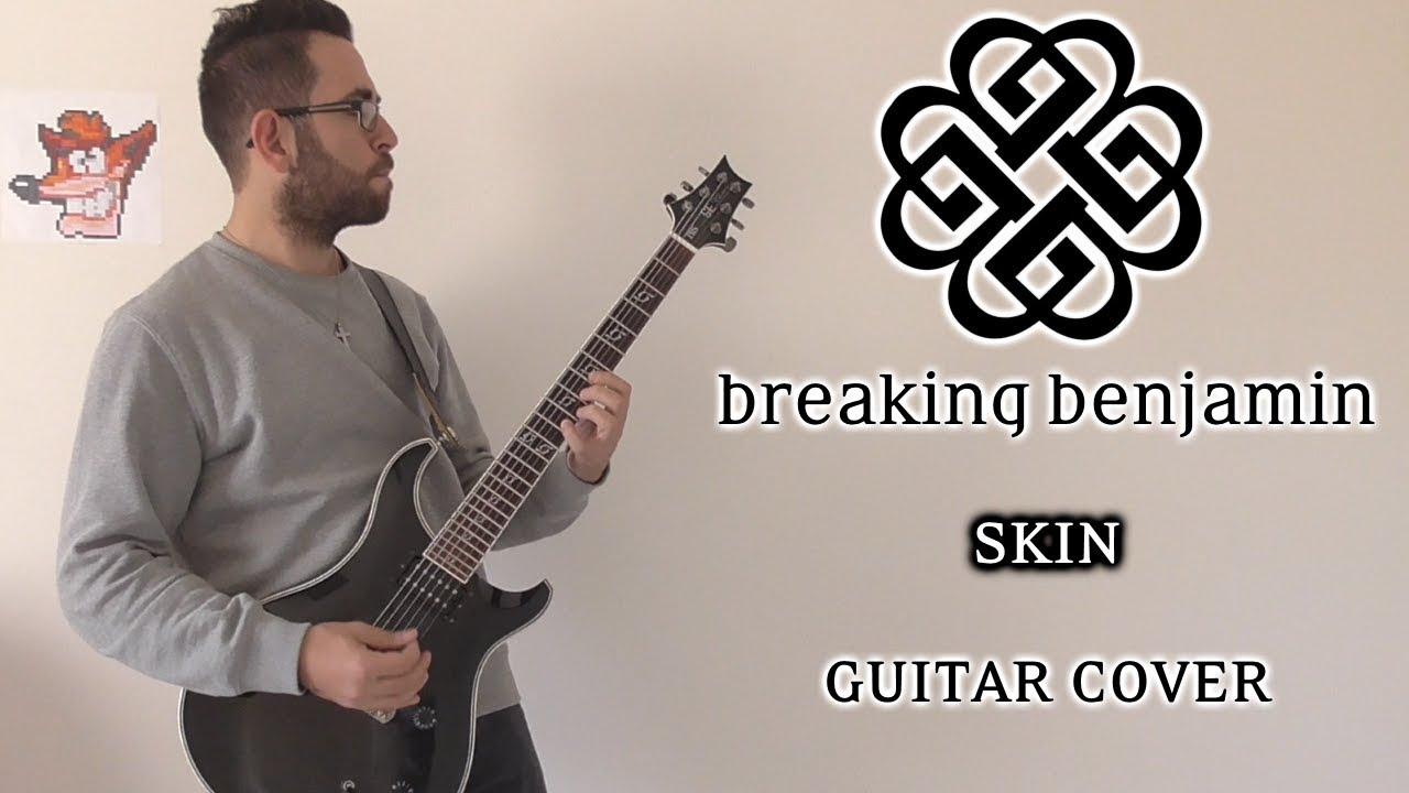 breaking benjamin skin guitar cover youtube. Black Bedroom Furniture Sets. Home Design Ideas