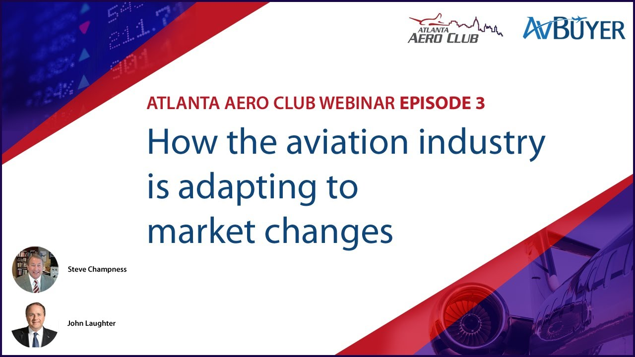 How the Aviation Industry is Adapting to Market Changes: AAC Webinar Ep 03