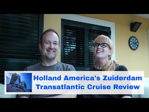 Holland America Zuiderdam - Transatlantic Cruise Review