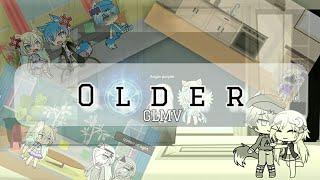 Older (gacha life music video)read dec