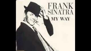 Frank Sinatra - My Way (AUDIO)