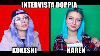 INTERVISTA DOPPIA CON KOKESHI