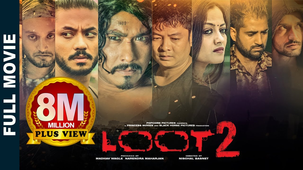 Download Loot 2 | New Superhit Nepali Movie Feat. Saugat, Karma, Dayahang, Reecha, Bipin Karki, Alisha Rai