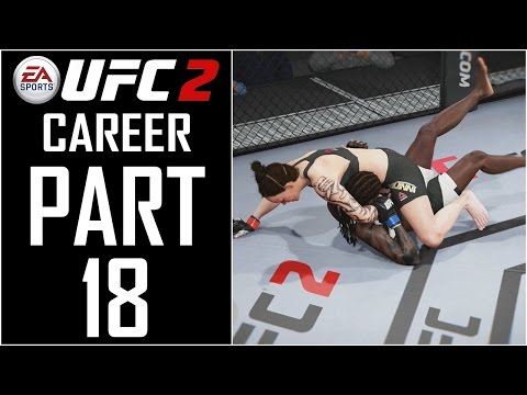 "EA Sports UFC 2 - Career (Female) - Let's Play - Part 18 - ""1,000,000 Fans (Maxed Longevity)"""
