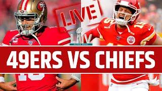 Super Bowl 54 Kansas City Chiefs vs San Francisco 49ers Live Reaction