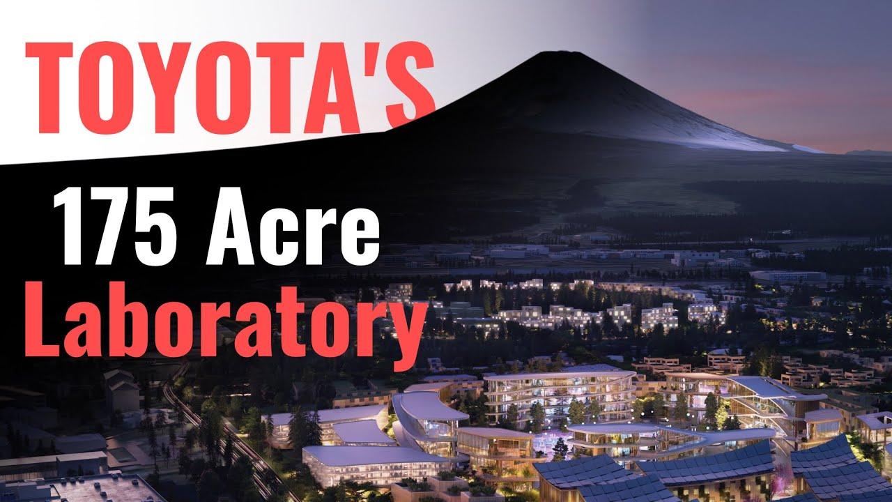 Toyota's Futuristic 175-Acre Smart City