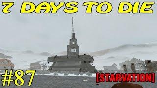 7 Days to Die [ STARVATION ] ► Пик ► №87