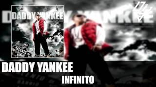 Daddy Yankee - Infinito - Talento de Barrio