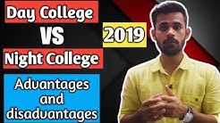 Day College VS Night College | Advantages and Disadvantages of Night Collge