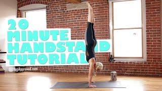 Learn to Handstand - 20 Minute Handstand Tutorial for Beginners