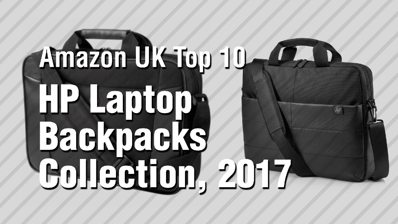 9d8af9ef3befc HP Laptop Backpacks Collection, 2017 // Amazon UK Top 10 - YouTube