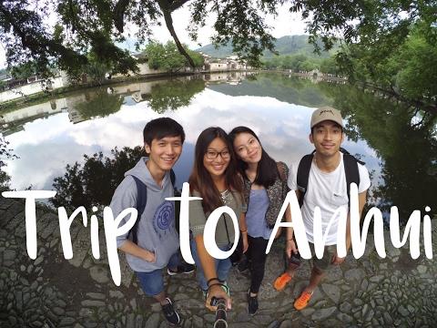 VLOG : TRIP TO ANHUI