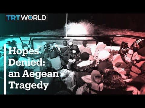 Hopes Denied: An Aegean Tragedy