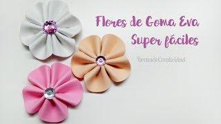 DIY Flores de Goma Eva / Foamy [ Fáciles y SIN MOLDES] ~ Brotes de Creatividad