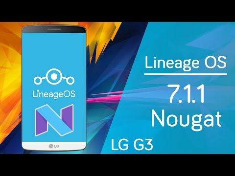 LG G3 | Lineage OS Android 7.1.1 Nougat | Review en Español - Ayala Inc