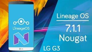 LG G3 | Lineage OS Android 7.1.1 Nougat | Review en Español - Ayala Inc