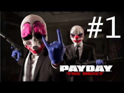 Payday: The Heist Gamplay Walkthrough Part 1 - First World Bank