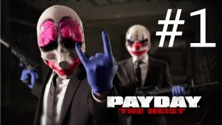 Payday: The Heist Gamplay Walkthrough Part 1 - First World Bank