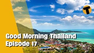 Good Morning Thailand | Samui quiet/flights/reopening, Thailand's botched vaccine roll out