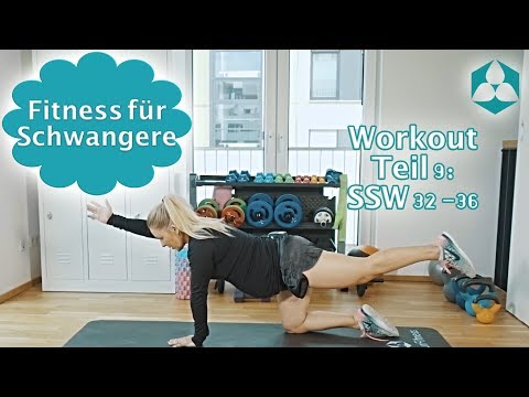 Schwangerschaftsgymnastik: Sport & Fitness in der Schwangerschaft Teil 9 (SSW 32-36)