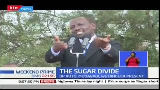 Leaders including DP William Ruto lock horns sugar in Kakamega