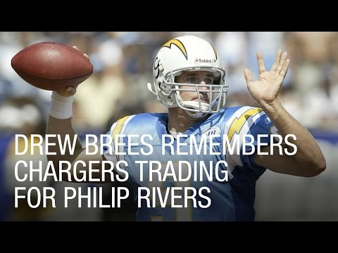 Drew Brees Remembers Chargers Trading For Philip Rivers
