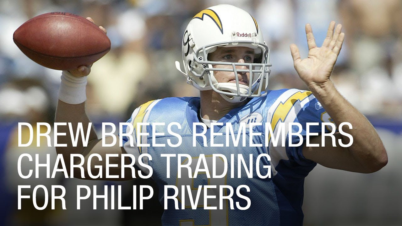 Drew Brees Remembers Chargers Trading For Philip Rivers ...