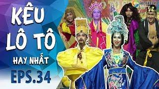 Kêu Lô Tô | Tập 34 Full: Tây Du Ký Đại Náo Thiên Cung 2018 phiên bản lô tô show Sài Gòn Tân Thời