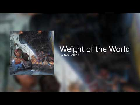 Weight of the World - Jon Bellion (Lyric Video)