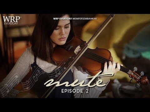 MUTE - Rhythm Through Silence #EPISODE 2