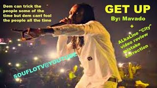 "Mavado ""Get Up"" review + Alkaline ""City"" video mistake correction"