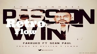 Passion Wine - Farruko Ft. Sean Paul