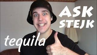 Ask Stejk - Tequila