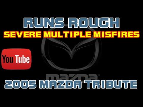⭐ 2005 Mazda Tribute - 3.0 - Runs Rough - Multiple Misfires