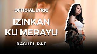 Rachel Rae - Izinkan Ku Merayu Mp3