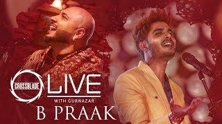 B Praak Crossblade Live Season 1 Gurnazar Teaser Robby Singh Latest Punjabi Teasers 2019