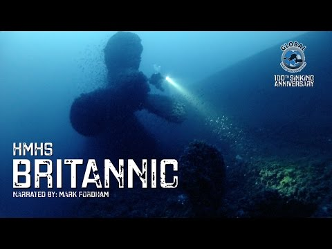 Diving the BRITANNIC Wreck 2016 - 100th Sinking Anniversary