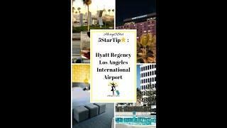 Hyatt Regency International Los Angeles LAX hotel