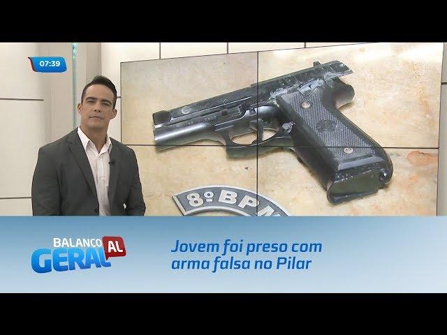 Jovem foi preso com arma falsa no Pilar