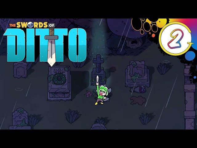 Finally, Again! | The Swords of Ditto Gameplay Part 2