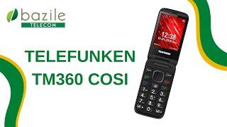 Telefunken TM360 Cosi présenté par Bazile Telecom