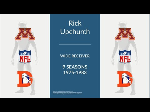 Rick Upchurch: Football Wide Receiver and Return Specialist