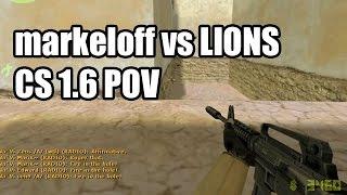 POV: markeloff vs. LIONS @IEM 6 Na'Vi CS 1.6 Demo