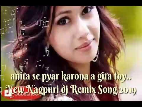 New Nagpuri dj Remix Song 2019 Anita se pyar karona a Gita dj Deepak Babu