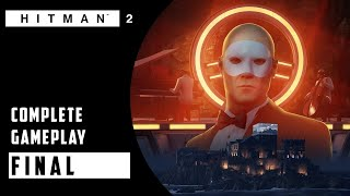 Episode 5: Ark Society Playthrough - No Commentary | HITMAN 2 - 2018
