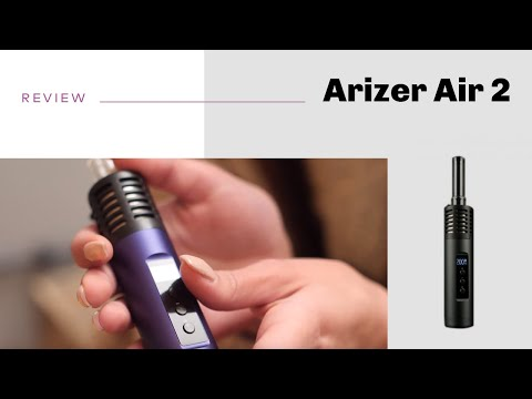 Arizer Air 2 Vaporizer Review – short&sweet